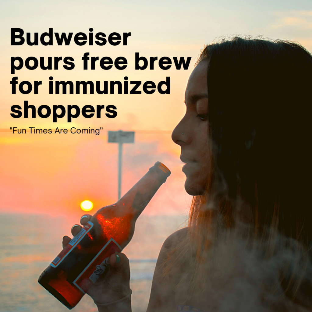 Budweiser pours free brew for immunized shoppers