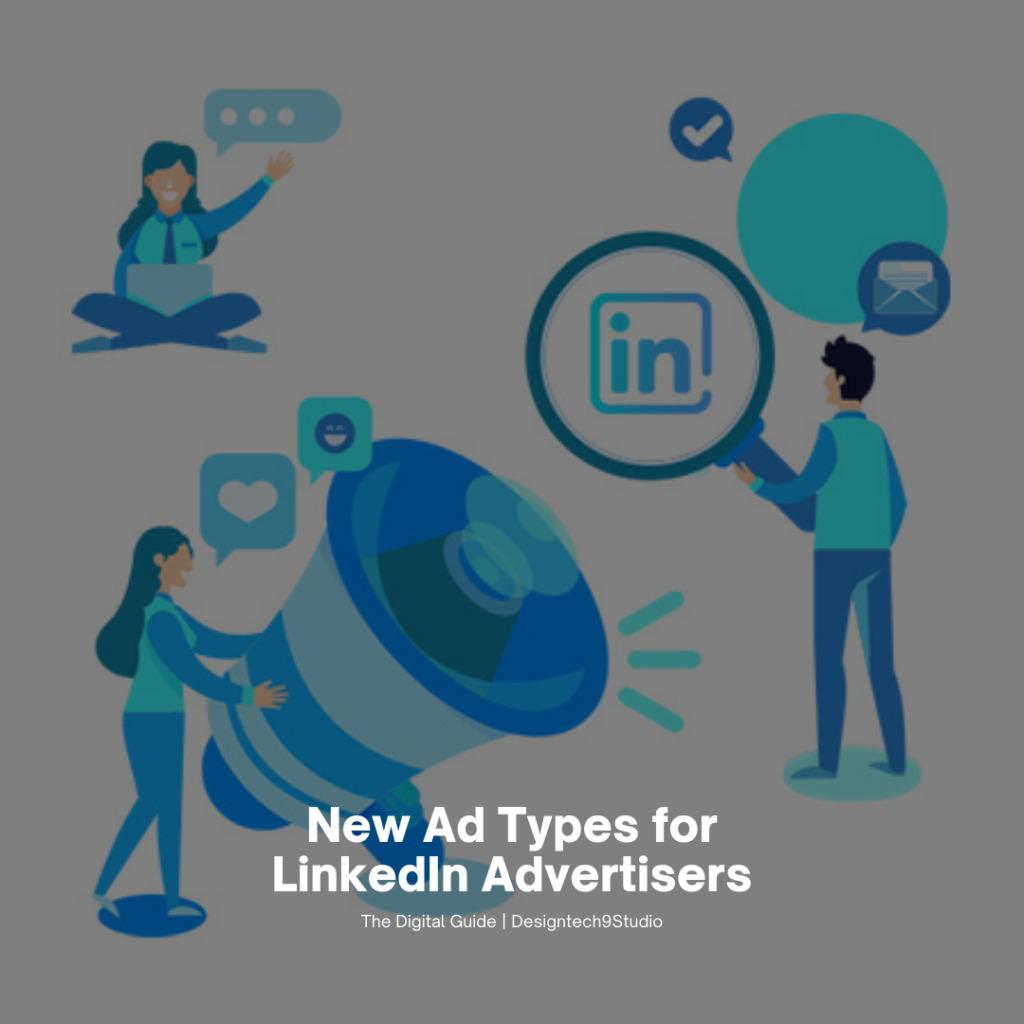 New Ad Types for LinkedIn Advertisers