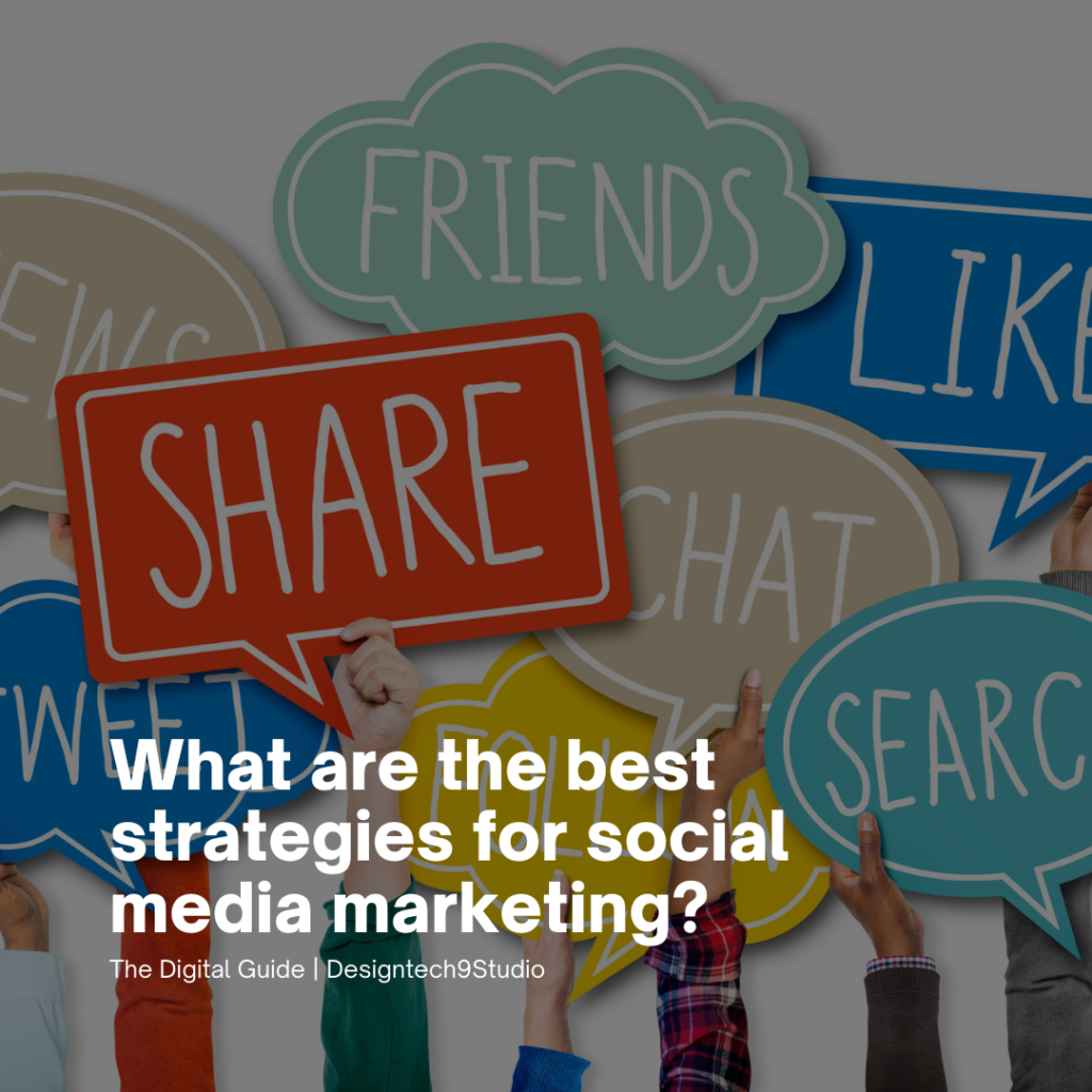 What are the best strategies for social media marketing?